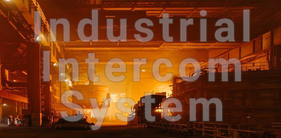 کاربرد اینترکام صنعتی مبتنی بر IP در صنایع مختلف